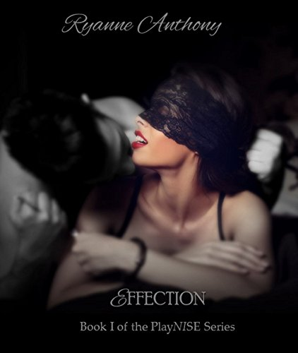 Ryanne Effection Book I of the PlayNISE Series