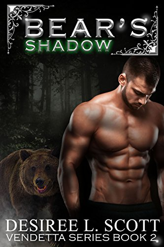 Desiree Bear's Shadow Vendetta Series Book 2