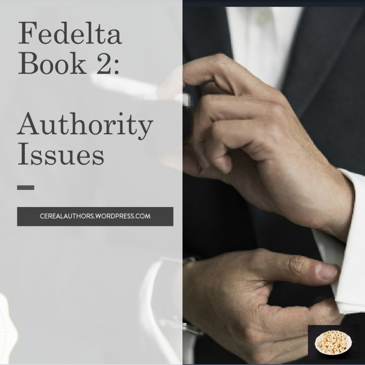 Fedelta Book 2: Authority Issues