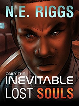 Only the Inevitable Lost Souls Book 3 NE Riggs