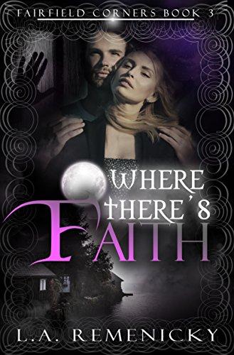 Where Theres Faith (Fairfield Corners Book 3).jpg