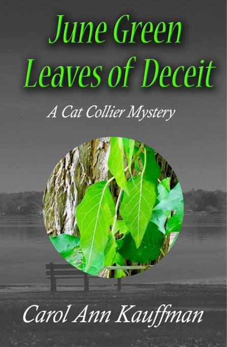 06 Carol June Green Leaves of Deceit A Cat Collier Mystery Book 6
