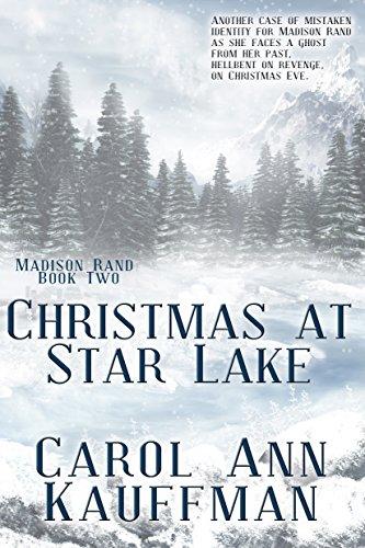 Carol Christmas at Star Lake Madison Rand Book 2