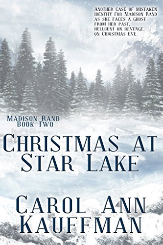 Carol Christmas at Star Lake Madison Rand Book 2