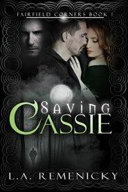 1 Saving Cassie