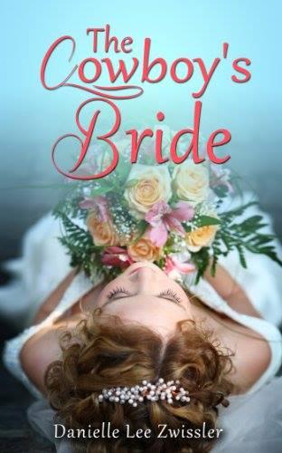 Cowboy's Bride Danielle Zwissler