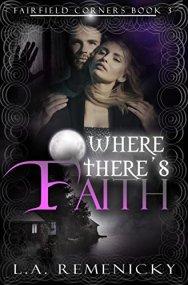 Lori 3 Where Theres Faith