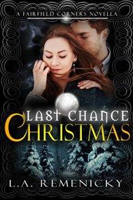 Lori Last Chance Christmas A Fairfield Corners Novella