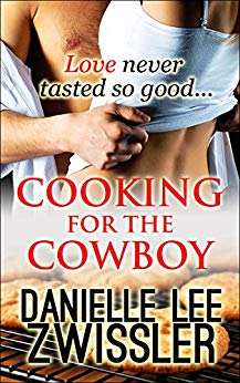 cooking for the cowboy danielle zwissler