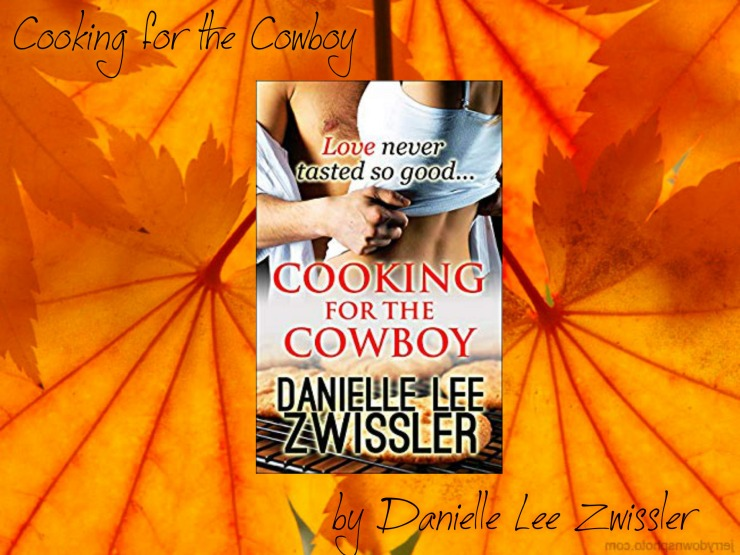 Cooking for the Cowboy promo Danielle Zwissler