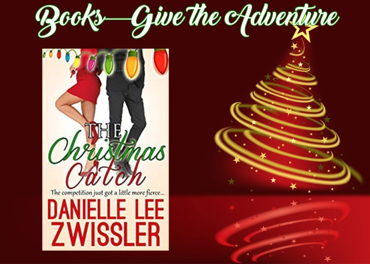 Give the Adventure Christmas Catch Danielle Zwissler