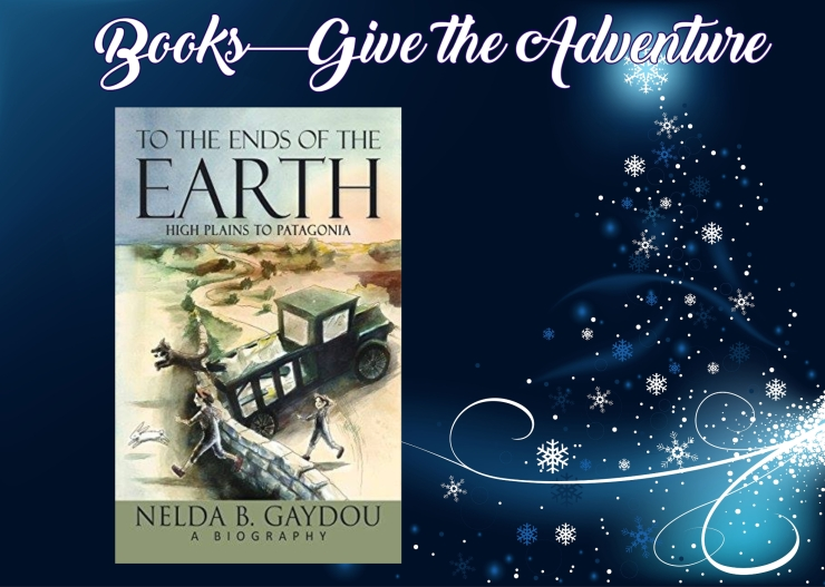Give the Adventure Ends of the Earth Nelda Gaydou