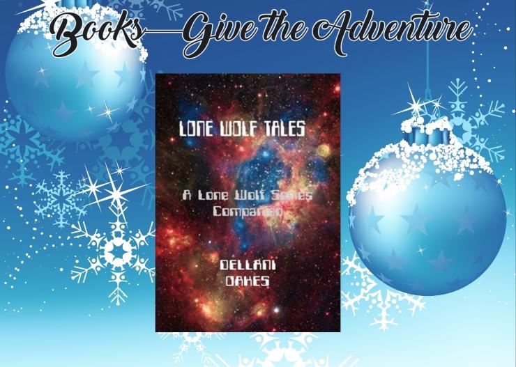 Give the Adventure Lone Wolf Tales Dellani Oakes