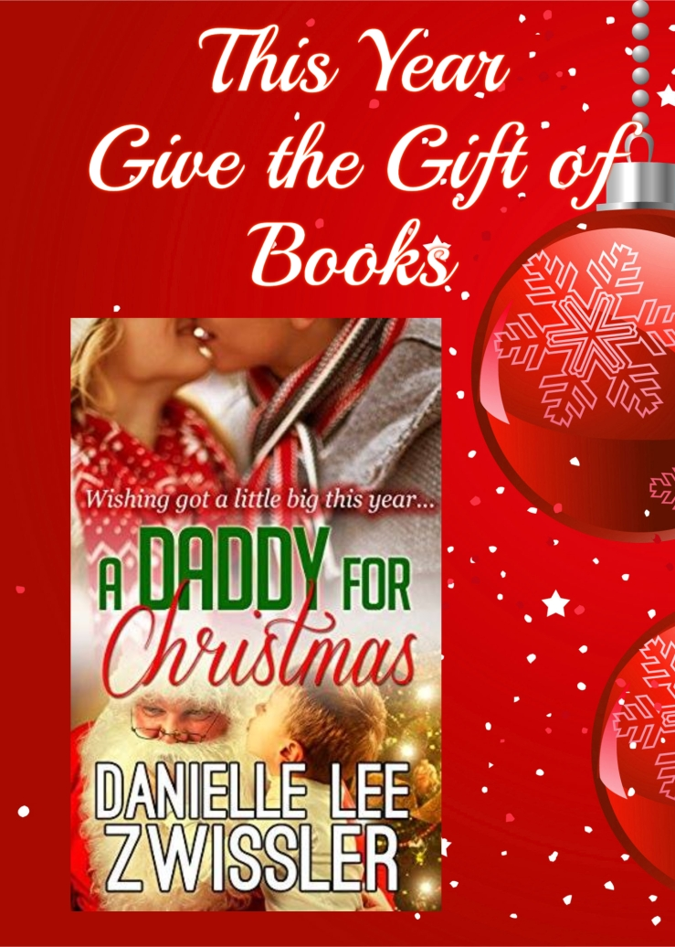 give the gift of books daddy for christmas danielle zwissler