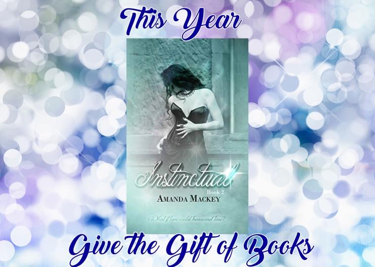give the gift of books instinctual 2 amanda mackey