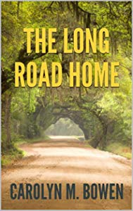 Long Road Home Carolyn Bowen