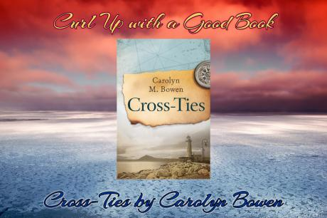 curl up with a good book cross ties carolyn bowen