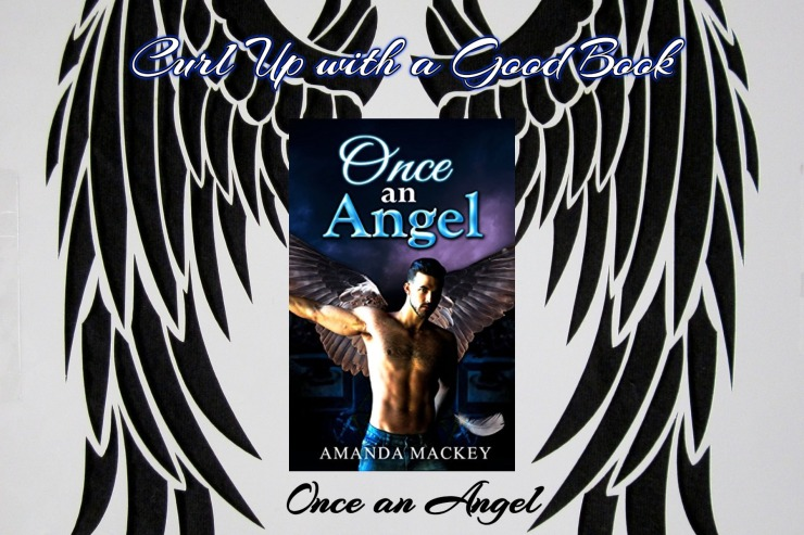 curl up with a good book once an angel amanda mackey