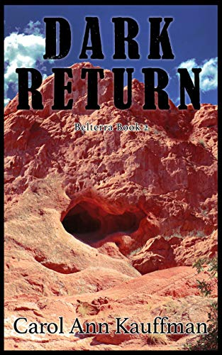 Carol Dark Return Belterra Book 2