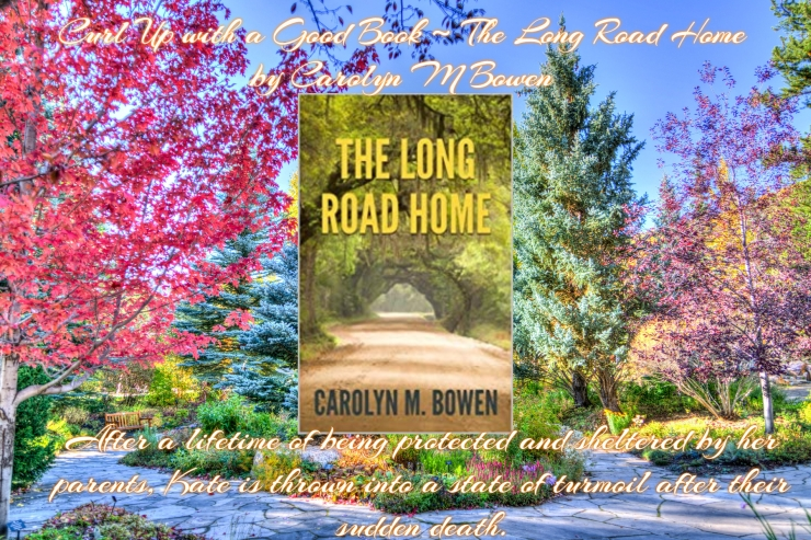 Curl up with a good book long road home carolyn bowen