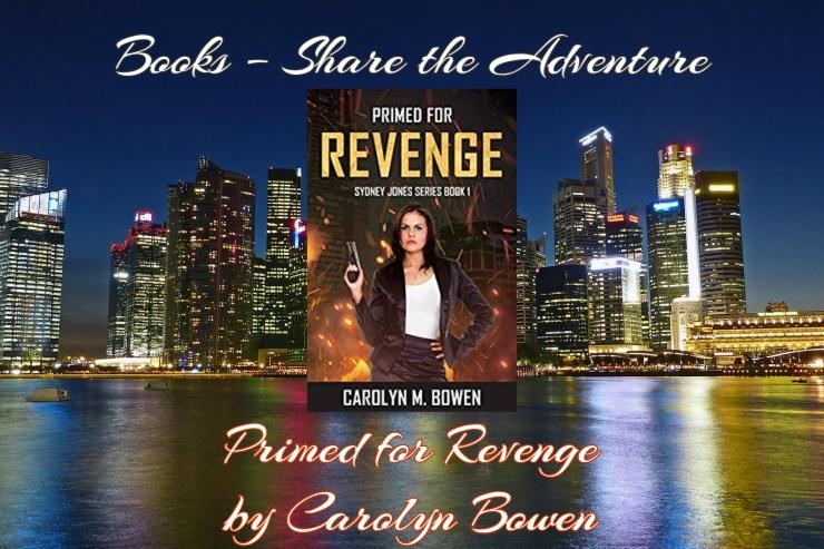share the adventure primed for revenge carolyn bowen