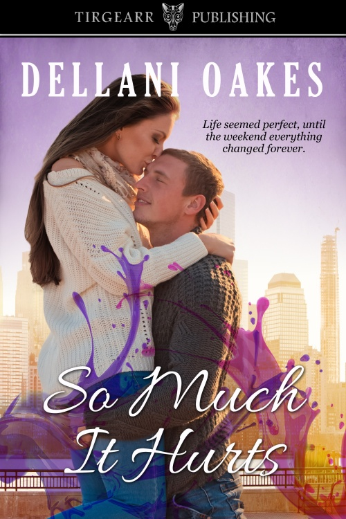 so much it hurts by dellani oakes500