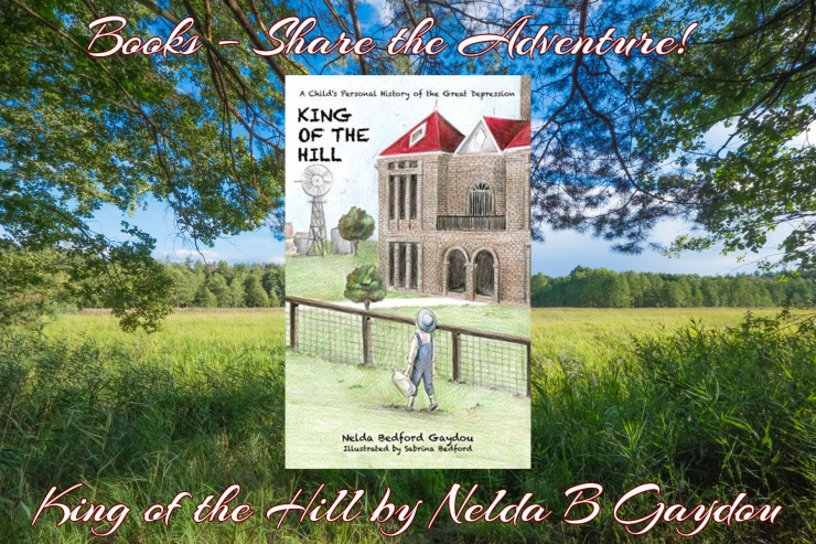 Books Share the adventure kng of the hill nelda gaydou.jpg