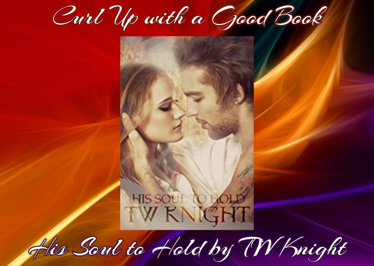 curl with a good book his soul to hold tw knight
