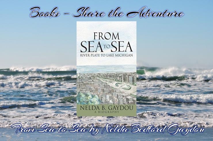 book share the adventure from sea to sea nelda gaydou