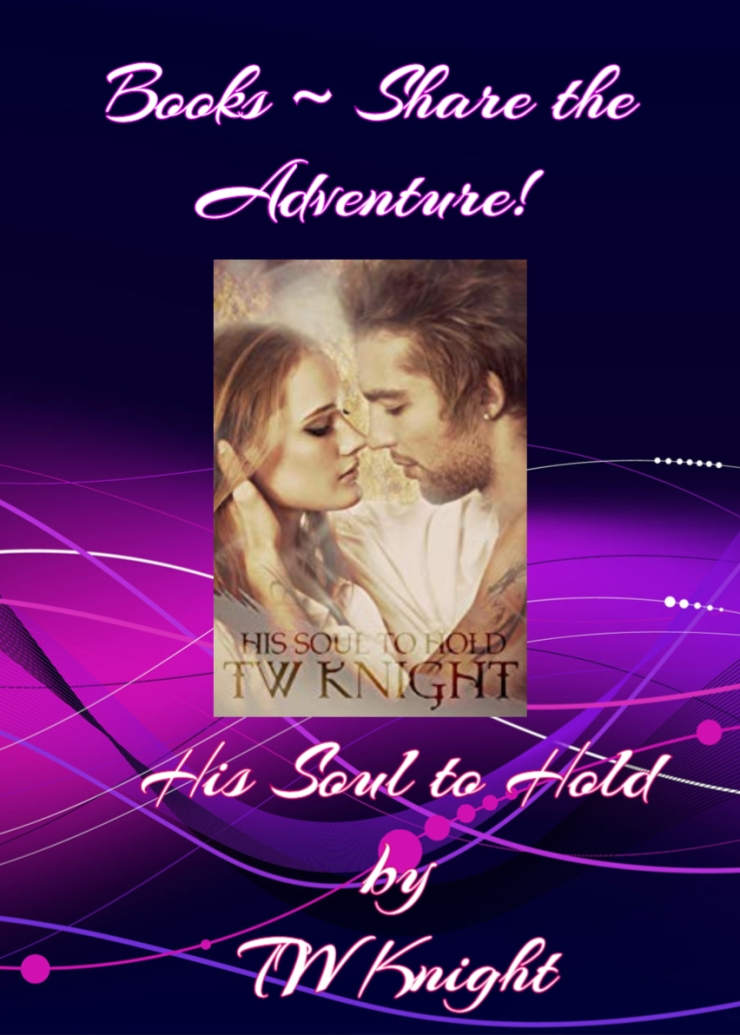 books share the adventure his soul to hold TW Knight (1)