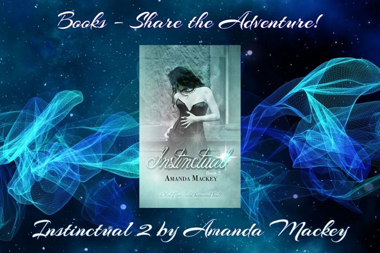 books share the adventure instinctual 2 amanda mackey