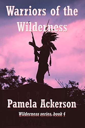 Pam 4 Warriors of the Wilderness