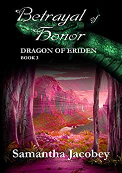 Sam 3 Betrayal of Honor Dragon of Eriden Book 3