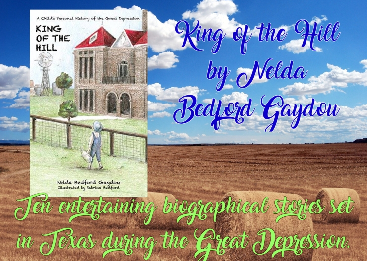 King of the Hill by Nelda Bedford Gaydou