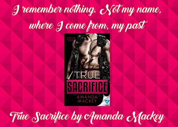 True Sacrifice by Amanda Mackey promo