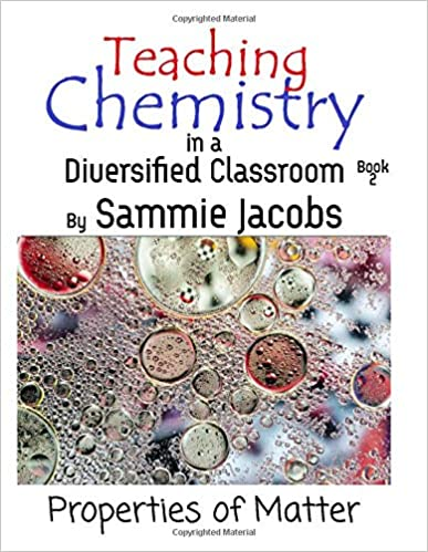 Properties of Matter Teaching Chemistry in a Diversified Classroom